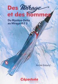 Des Mirage et des hommes, Du Mystère-Delta au Mirage III F3