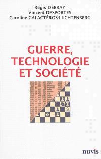 Guerre, technologie et société : le progrès va-t-il dans le bon sens ?