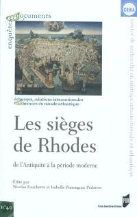 Les sièges de Rhodes de l'Antiquité à la période moderne