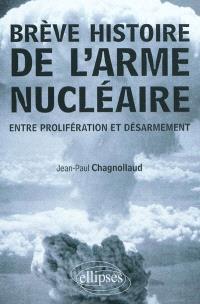Brève histoire de l'arme nucléaire : entre prolifération et désarmement