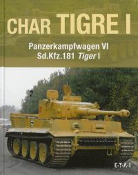 Char Tigre 1 : Panzerkampfwagen VI, Sd.Kfz.181 Tiger 1