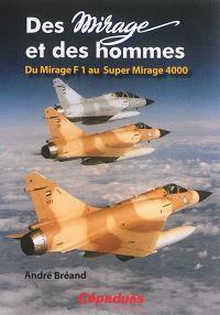 Des Mirage et des hommes, Du Mirage F1 au Super Mirage 4.000