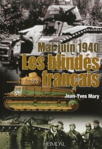 Les blindés français : mai-juin 1940