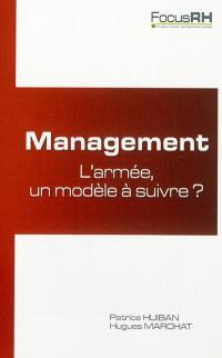 Management : l'armée un modèle à suivre ?