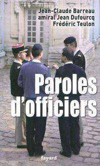 Paroles d'officiers : pensée et action