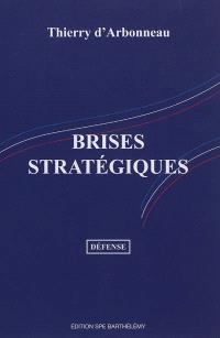 Brises stratégiques : pour un projet défense 2012