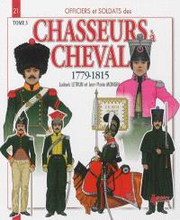 Chasseurs à cheval : 1779-1815. Volume 3, 1808-1815