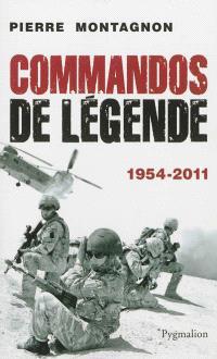 Commandos de légende : 1954-2011