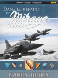 Dans le repaire du Mirage 2000 D : Nancy-Ochey