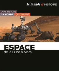 Espace : de la Lune à Mars