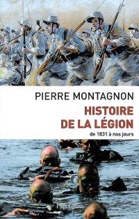 Histoire de la Légion : de 1831 à nos jours