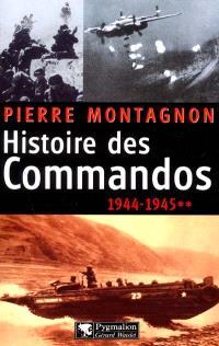 Histoire des commandos. Volume 2, 1944-1945