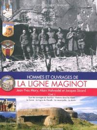 Hommes et ouvrages de la ligne Maginot. Volume 5