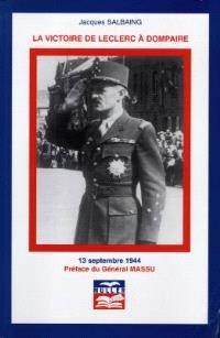 La victoire de Leclerc à Dompaire : 13 septembre 1944