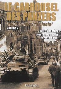 Le carrousel des panzers. Volume 2, Nach Frankreich hinein