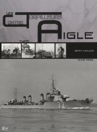 Les contre-torpilleurs de type Aigle : 1929-1956