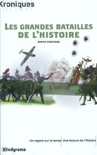 Les grandes batailles de l'Histoire