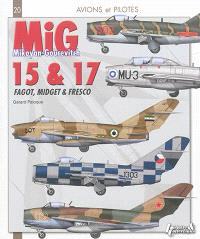 MiG 15 & 17 : Fagot, Midget & Fresco