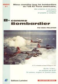 B-comme bombardier : histoire de la désignation des bombardiers B-américains