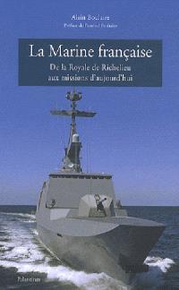 La Marine française : de la Royale de Richelieu aux missions d'aujourd'hui