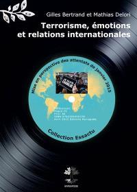Terrorisme, émotions et relations internationales : mise en perspective des attentats de janvier 2015
