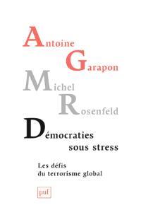 Démocraties sous stress : les défis du terrorisme global