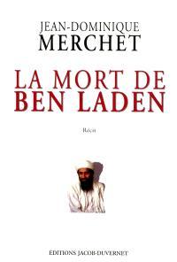 La mort de Ben Laden : récit