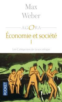 Economie et société. Volume 1, Les catégories de la sociologie