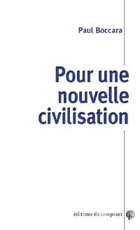 Pour une nouvelle civilisation