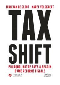Tax shift : pourquoi notre pays a besoin d'une réforme fiscale