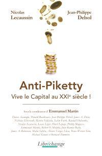 Anti-Piketty : vive le capital au XXIe siècle !