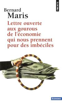Lettre ouverte aux gourous de l'économie qui nous prennent pour des imbéciles