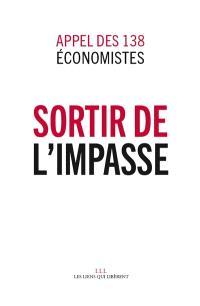 Sortir de l'impasse : appel des 138 économistes