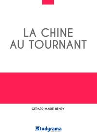 La Chine au tournant