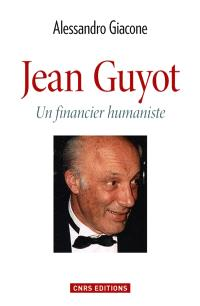 Jean Guyot, un financier humaniste