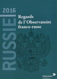 Russie 2016 : regards de l'Observatoire franco-russe