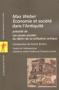 Économie et société dans l'Antiquité; Précédé de Les causes sociales du déclin de la civilisation antique
