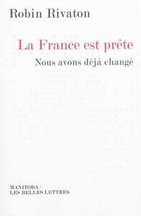 La France est prête : nous avons déjà changé