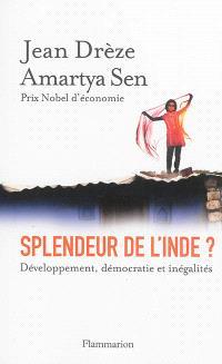 Splendeur de l'Inde ? : développement, démocratie et inégalités