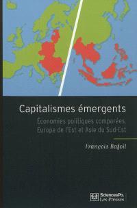 Capitalismes émergents : économies politiques comparées, Europe de l'Est et Asie du Sud-Est