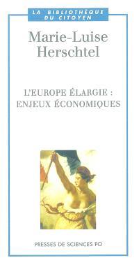 L'Europe élargie : enjeux économiques