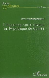 L'imposition sur le revenu en République de Guinée