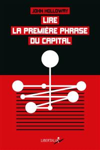 Lire la première phrase du Capital; Suivi de Crise et critique
