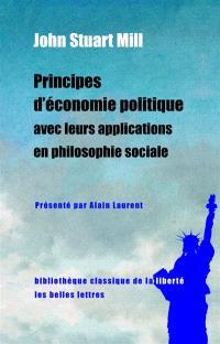 Principes d'économie politique avec leurs applications en philosophie sociale : extraits des livres IV et V