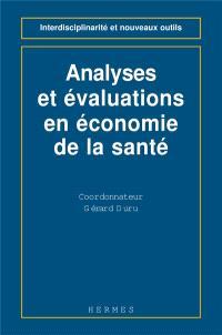 Analyses et évaluations en économie de la santé