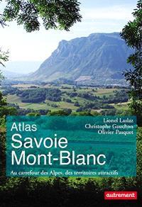 Atlas Savoie Mont-Blanc : au carrefour des Alpes, des territoires attractifs
