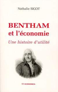 Bentham et l'économie : une histoire de l'utilité