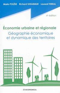 Economie urbaine et régionale : géographie économique et dynamique des territoires