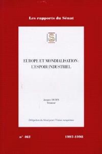Europe et mondialisation : l'espoir industriel