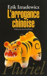 L'arrogance chinoise